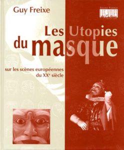 Les utopies du masque