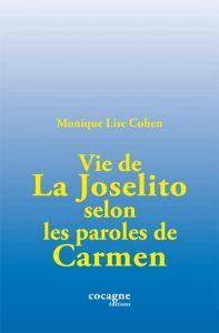 """""""Vie de La Joselito"""" Cocagne"""