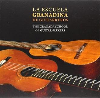 La Escuela granadina de guitarreros